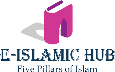 Five Pillars of Islam | e-Islamic Hub